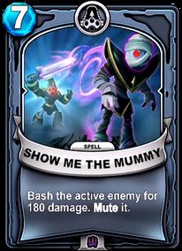 Show Me The Mummycard