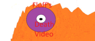 Fluff's Death video