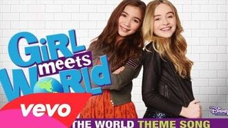 "Take On The World (""Girl Meets World"" Theme) - Sabrina Carpenter, Rowan Blanchard"