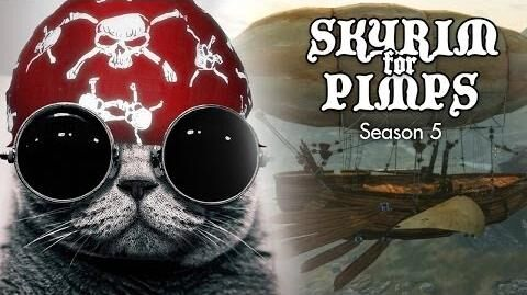 Skyrim For Pimps - Pirate Steampunk Airship Cat (S5E24) - Walkthrough