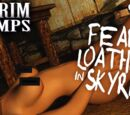 Fear and Loathing in Skyrim