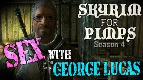 Skyrim For Pimps - Sex with George Lucas (S4E06) Hearthfire Walkthrough-0