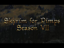Skyrim for pimps season vii