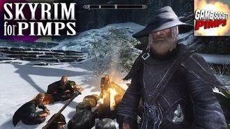 Skyrim For Pimps - Fellowship of the C**k Ring (S6E28) - Walkthrough - GameSocietyPimps