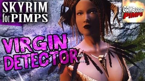 How To Detect Virgins - Skyrim for Pimps (S6E33) - GameSocietyPimps