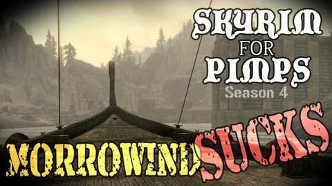 Skyrim For Pimps - Morrowind Sucks (S4E08) Dragonborn Walkthrough-0