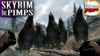 Skyrim For Pimps - Giant Chicken Army (S6E26) - Walkthrough - GameSocietyPimps-0