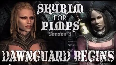 Skyrim For Pimps - Dawnguard Begins! (S3E01) (Dawnguard Walkthrough)-0