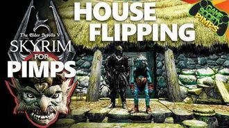 House Flipping Skyrim for Pimps (S7E16)