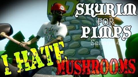 Skyrim For Pimps - I Hate Mushrooms (S4E05) Hearthfire Walkthrough-0