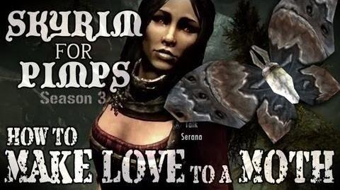 Skyrim For Pimps - How to Make Love to a Moth (S3E09) Dawnguard Walkthrough-0