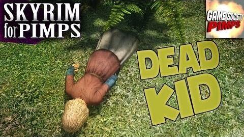 Skyrim for Pimps - Dead Kid (S6E37) - GameSocietyPimps