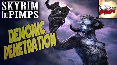 Skyrim for Pimps - Demonic Penetration (S6E38) - GameSocietyPimps