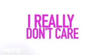 Demi Lovato - Really Don't Care (Lyric Video) ft