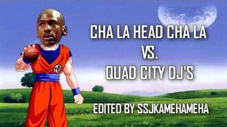 CHA LA HEAD CHA LA vs. SPACE JAM -HK X QUAD CITY DJ'S-