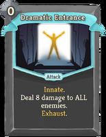 DramaticEntrance