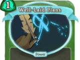 Well-Laid Plans