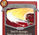 Perfected Strike