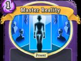 Master Reality