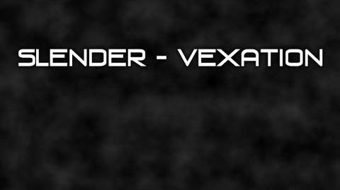 Slender - Vexation Teaser