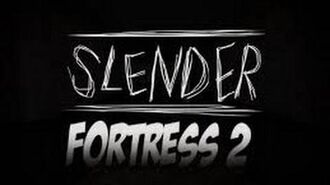 Team Fortress 2 - Slender Fortress (Error Invasion)