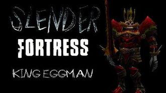 TF2 Slender Fortress - King Eggman