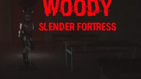 Slender Fortress Woody