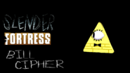 Slender Fortress - Bill Cipher