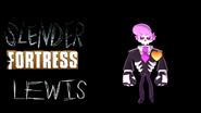 Slender Fortress - Lewis