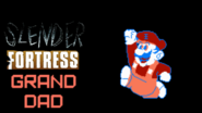 Slender Fortress - Grand Dad