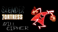 Slender Fortress - Enraged Bill Cipher