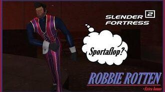 Elementary + Bloodwood - Robbie Rotten Slender Fortress 2