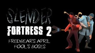 Slender Fortress 2 - Fredbear's April Fools bosses