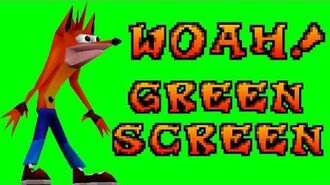 Woah! Green Screen Video Original Crash Bandicoot™ Animation