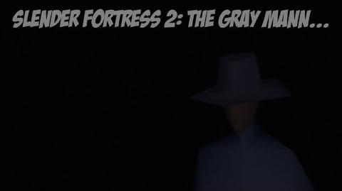 Slender Fortress 2 The Gray Mann..