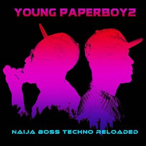 Naija Boss Techno Reloaded Album Cover