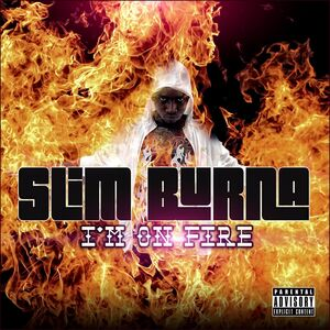 Slim Burna I'M ON FIRE COVER