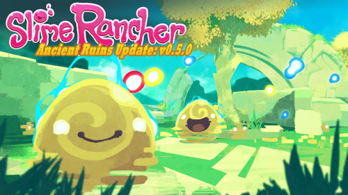 Slime Rancher 0.5.0 The Ancient Ruins Update