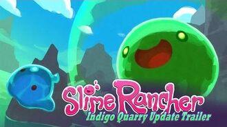 Slime Rancher - Обновление Карьер Индиго трейлер