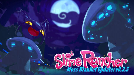 Slime Rancher Development Version 0.3.5