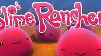 Slime Rancher OST - Let's Go, Beatrix!