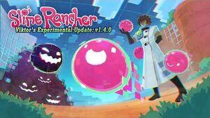 Slime Rancher - Экспериментальное обновление Viktor