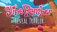 Slime Rancher - Reveal Trailer