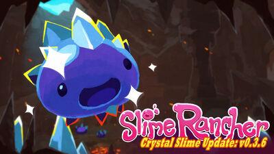 Crystal slime update