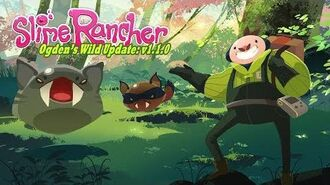 Slime Rancher - Обновление Дебри Ogden трейлер