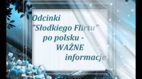 """Odcinki """"Słodkiego Flirtu"""" po polsku - WAŻNE informacje-0"""
