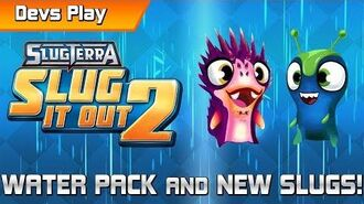 Slug it Out 2 DEVS PLAY Water Pack Unboxing