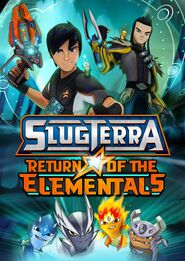 Slugterra Return of the Elementals