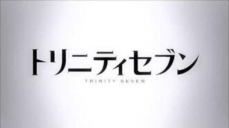 Trinity Seven OP - Seven Doors
