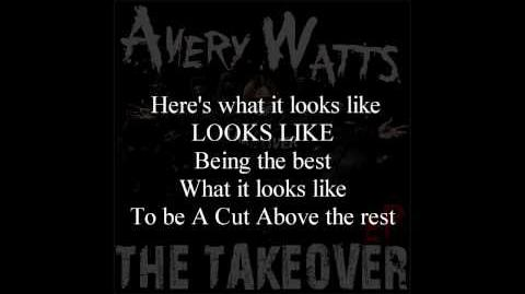 Avery Watts - A CUT ABOVE - Song with Lyrics